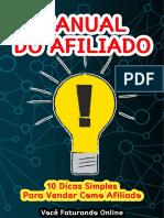 MANUAL DO AFILIADO – 10 Dicas Simples Para Vender Como Afiliado!