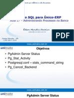 Curso SQL - Unico - Aula17 - Administrando Processos Do Banco