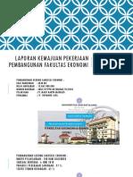 Laporan Kemajuan Pekerjaan Pembangunan Fakultas Ekonomi