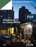Children in an Urban World - UNICEF (2012).pdf