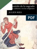 Ries, Julien. - El sentido de lo sagrado en las culturas y en las religiones [2008].pdf