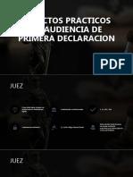 Aspectos Practicos en Audiencia de Primera Declaracion
