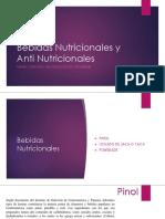 Bebidas Nutricionales y Anti Nutricionales
