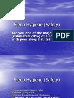 Sleep hygeine for safety
