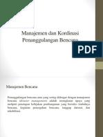 Manajemen dan Kordinasi Penanggulangan Bencana.pptx