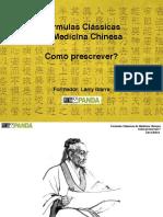Fórmulas Clássicas de Medicina Chinesa - Como Prescrever - Larry Ibarra