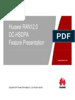 004 41 OWO124030 WCDMA HSPA+ RAN12 DC-HSDPA Feature ISSUE 1.00