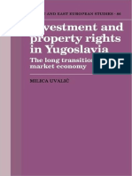 (Cambridge Russian, Soviet and Post-Soviet Studies) Milica Uvalic-Investment and Property Rights in Yugoslavia_ The Long Transition to a Market Economy-Cambridge University Press (2009).pdf