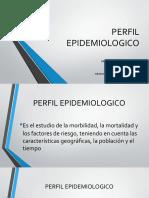 3 PERFIL EPIDEMIOLOGICO