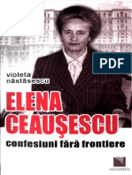 Elena Ceausescu, confesiuni fara frontiere - Violeta Nastasescu.pdf