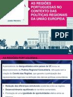 As regiões portuguesas no contexto das políticas regionais da União Europeia