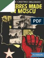Hombres made in Moscu - Enrique Castro Delgado.pdf