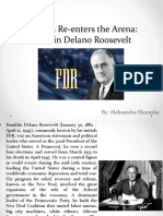 Franklin Delano Roosevelt  ''America Re-enters the Arena''
