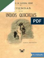 Leyendas de los indios Quichuas - Filiberto de Oliveira Cezar.pdf