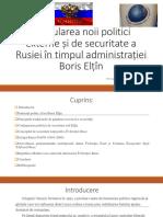 Articularea Noii Politici Externe de Securitate a Rusiei În Timpul Administrației Boris Elțîn