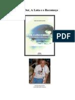 A Dor, a Luta e o Recomeco (Carlos Bernardo Loureiro).pdf