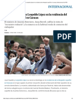 Guaidó Se Reúne Con Leopoldo López en La Residencia Del Embajador Español en Caracas _ Internacional _ EL PAÍS