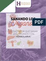 Cómo y Por qué Sanar los Órganos con Herbolaria