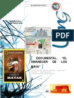 Documental El Amanecer de Los Mayas