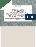 Medidas de Localización y Detección de Valores Atípicos