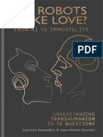 Do Robots Make Love - From AI to Immortality – Understanding Transhumanism in 12 Questions