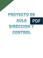 PROYECTO DE AULA DIRECCION Y CONTROL,-.docx