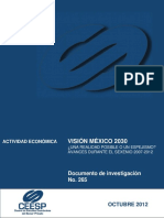 Vision Mexico 2030 Una Realidad Posible o Un Espejismo Avances Durante El Sexenio 2007 2012