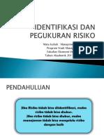 Identifikasi Dan Pegukuran Risiko