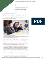 'a Massa Quer Respeito', Diz Bolsonaro Sobre Comercial Do BB - Empresas - IG