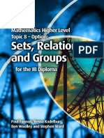 Mathematics HL - OPTION 8 Sets, Relations & Groups - Fannon, Kadelburg, Woolley and Ward - Cambridge 2012.pdf