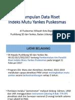 Pengumpulan Data Riset Indeksi Mutu
