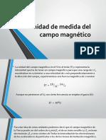 Unidad de Medida Del Campo Magnético