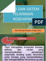 Teori Dan Sistem Pelayanan Keperawatan