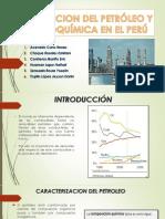 Refinacion Del Petróleo y Petroquímica en El Perú