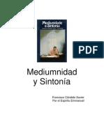 Mediumnidad y Sintonia - CHICO XAVIER - EMMANUEL