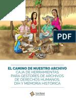 elcamino-de-nuestro-archivo-caja-herramientas-gestores-archivos-ddhh.pdf