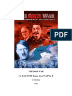 The Bad War - The Truth NEVER Taught About World War II