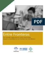 Entre Fronteras - Ailsa Winton- ACNUR/ECOSUR/Una mano amiga contra el SIDA