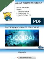 Nhóm 6 - Fucoidan and treatment cancer.pptx