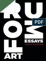 (Metaflux __ Vilem Flusser) Vilem Flusser - Artforum __ Essays-Metaflux Publishing (2017).pdf