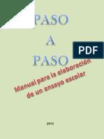 Paso a Paso. Manual Para La Elaboración de Un Ensayo Escolar 2015