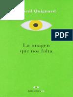 Pascal Quignard La Imagen Que Nos Falta