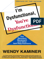 Wendy Kaminer - I'm Dysfunctional, You're Dysfunctional_ The Recovery Movement and Other Self-Help-Vintage Books (1993).pdf