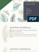 Adapting Materials