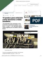 10 pontos para entender como funciona a midia brasileira