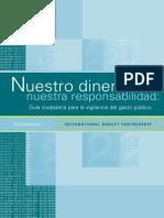 NUESTRO DINERO NUESTRA RESPONSABILIDAD GUIA CIUDADANA PARA LA VIGILANCIA DEL GASTO PUBLICO.pdf