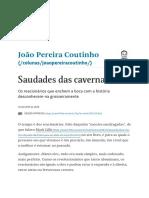 Saudades Das Cavernas - João Pereira Coutinho - Folha