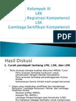 Rakernas AMDAL 2008 - Hasil Diskusi Kelompok III LRK LSK 97