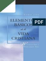 WatchMan Nee y Witness Lee - Elementos Básicos de la Vida Cristiana.pdf