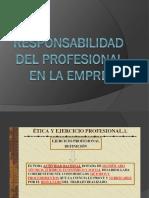 ETICA Y RESPONSABILIDAD DEL PROFESIONAL EN LA EMPRESA.pptx